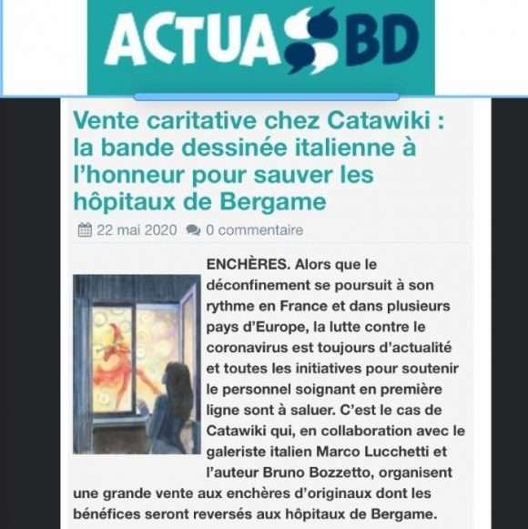 Vente caritative chez Catawiki : la bande dessinée italienne à l'honneur pour sauver les hôpitaux de Bergame .Vente caritative chez Catawiki : la bande dessinée italienne à l'honneur pour sauver les hôpitaux de Bergame ENCHÈRES. Alors que le déconfinement se poursuit à son rythme en France et dans plusieurs pays d'Europe, la lutte contre le coronavirus est toujours d'actualité et toutes les initiatives pour soutenir le personnel soignant en première ligne sont à saluer. C'est le cas de Catawiki qui, en collaboration avec le galeriste italien Marco Lucchetti et l'auteur Bruno Bozzetto, organisent une grande vente aux enchères d'originaux dont les bénéfices seront reversés aux hôpitaux de Bergame.